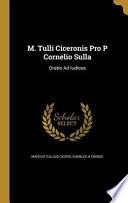 M TULLI CICERONIS PRO P CORNEL
