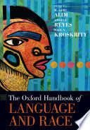 The Oxford Handbook of Language and Race