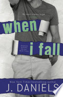 When I Fall  : Alabama Summer Series