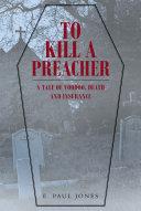 To Kill a Preacher