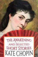 The Awakening and Selected Short Stories Pdf/ePub eBook