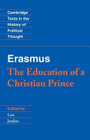 Erasmus  The Education of a Christian Prince with the Panegyric for Archduke Philip of Austria