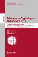 Advances in Cryptology     EUROCRYPT 2016