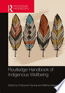 Routledge Handbook of Indigenous Wellbeing