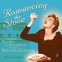 Romancing the Stove