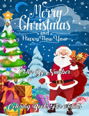 Merry Christmas and Happy New Year Color By Number Coloring Books For Adults