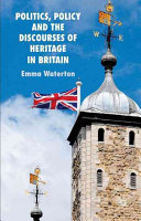 Politics Policy And The Discourses Of Heritage In Britain