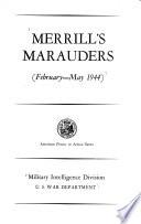 Merrill s Marauders  February May 1944
