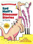 Syd Hoff s Dinosaur Stories and More