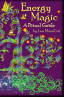 Energy Magic  A Ritual Guide