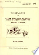 Technical Manual for Grader, Heavy, Road, Motorized, Diesel Engine Driven, SSN R038, NSN 3805-01-150-4795
