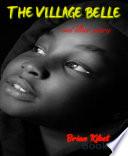 The Village Belle