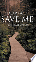 DEAR GOD SAVE ME