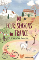 My Four Seasons In France Book PDF