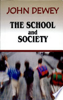 """The School and Society"" by John Dewey"