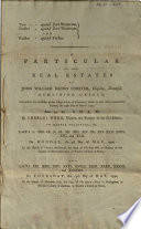 A Particular of the Real Estates of John William Bacon Forster  Esquire  Deceased  Remaining Unsold Book