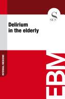 Pdf Delirium in the elderly