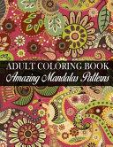 Adult Coloring Book Amazing Mandalas Patterns