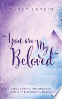 'You are My Beloved'