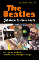 The Beatles: Get Back to their roots ebook