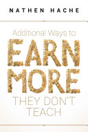 Additional Ways to Earn More They Don't Teach