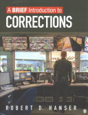 A brief introduction to corrections / Robert D. Hanser