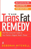 The Trans Fat Remedy Book