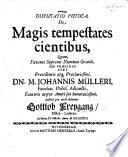 Resp Disputatio Physica De Magis Tempestates Cientibus Pr S J M Llero Etc