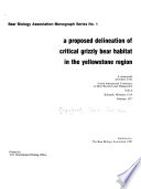 A Proposed Delineation of Critical Grizzly Bear Habitat in the Yellowstone Region