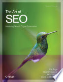 """The Art of SEO: Mastering Search Engine Optimization"" by Eric Enge, Stephan Spencer, Rand Fishkin, Jessie Stricchiola"