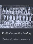 Profitable Poultry Feeding