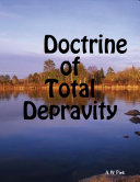Pdf Doctrine of Total Depravity Telecharger