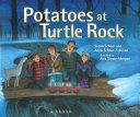 Potatoes at Turtle Rock