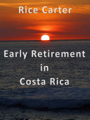 Pdf Early Retirement in Costa Rica Telecharger
