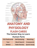 Anatomy and Physiology Flash Cards   216 Flashcards  Self Quizzing  Test  Word Search  Crosswords  Matching  BINGO  Table Review