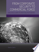 From Corporate Security to Commercial Force Book