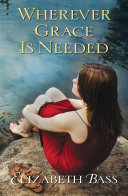 Wherever Grace Is Needed Pdf/ePub eBook