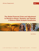 The Global Financial Crisis and Adjustment to Shocks in Kenya, Tanzania, and Uganda