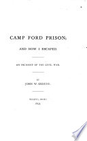 Camp Ford Prison  and how I Escaped