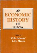 An Economic History of Kenya