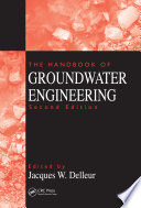 """The Handbook of Groundwater Engineering"" by Jacques W. Delleur"