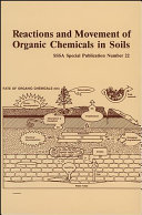 Reactions and Movement of Organic Chemicals in Soils