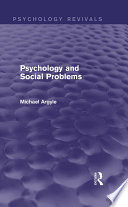Psychology and Social Problems  Psychology Revivals
