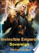 Invincible Emperor Sovereign