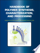 Handbook Of Polymer Synthesis  Characterization  And Processing