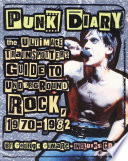 """Punk Diary: The Ultimate Trainspotter's Guide to Underground Rock, 1970-1982"" by George Gimarc"