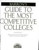Barron s Guide to the Most Competitive Colleges