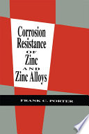 Corrosion Resistance of Zinc and Zinc Alloys