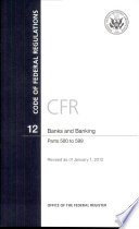 Code Of Federal Regulations Title 12 Banks And Banking Pt 500 599 Revised As Of January 1 2012