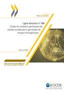 Pdf Lignes directrices de l'OCDE pour les essais de produits chimiques, Section 4 Essai n° 488 : Essais de mutations génétiques des cellules somatiques et germinales de rongeurs transgéniques Telecharger